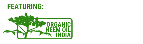 Featuring Organic Neem Oil